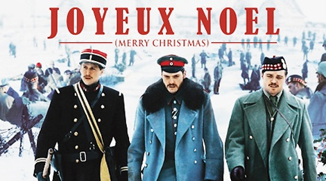 Joyeux Noël – The Ultimate Christmas Movie | One Room With A View